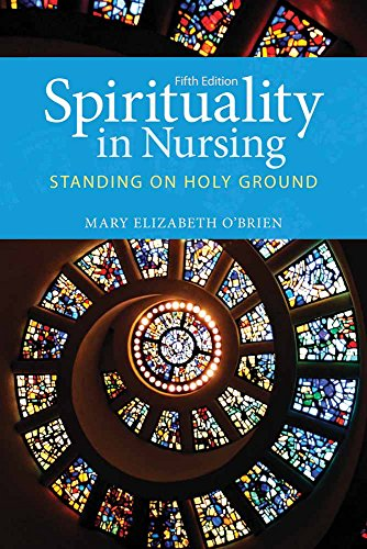 9781449694678: Spirituality In Nursing: Standing on Holy Ground (O'Brien, Spirituality in Nursing)