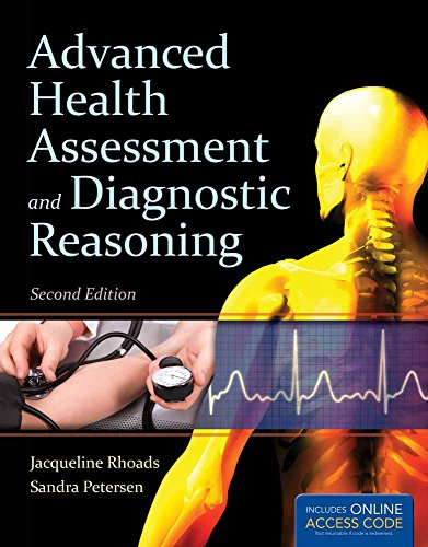 Advanced Health Assessment And Diagnostic Reasoning: Jacqueline Rhoads, Sandra
