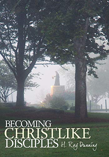 9781449700157: Becoming Christlike Disciples