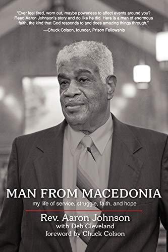 Man from Macedonia: My life of service, struggle, faith, and hope: Rev. Aaron Johnson