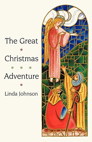 The Great Christmas Adventure: Linda Johnson