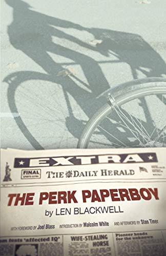 The Perk Paperboy (Paperback): Len Blackwell