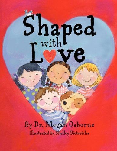 9781449706050: Shaped with Love