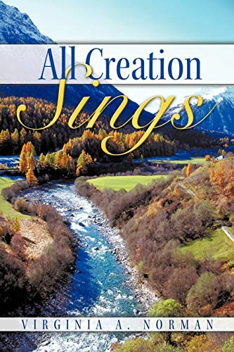 9781449706517: All Creation Sings