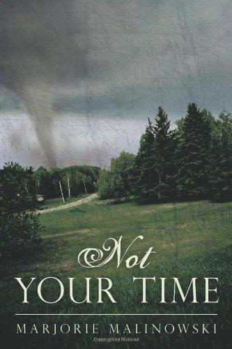 Not Your Time: Malinowski, Marjorie