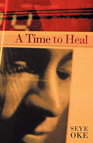 9781449714147: A Time to Heal