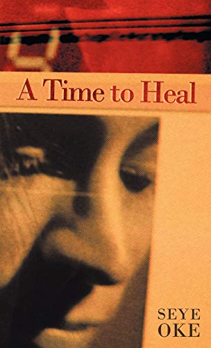 9781449714161: A Time to Heal