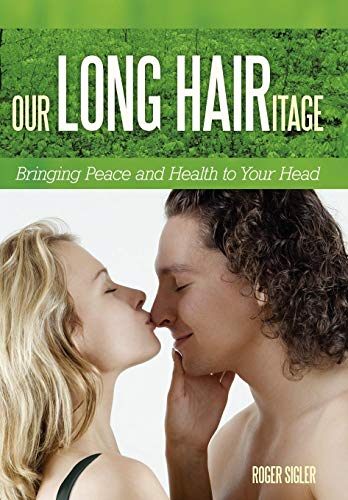 9781449714833: Our Long Hairitage: Bringing Peace and Health to Your Head