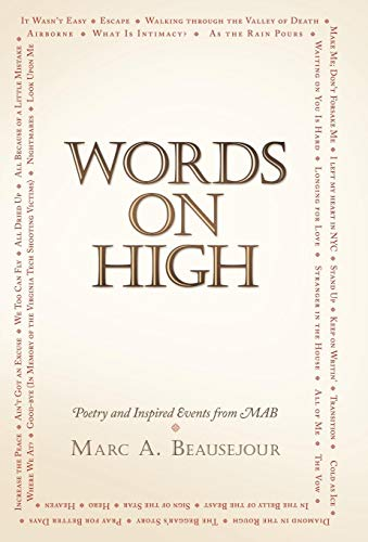Words on High: Poetry and Inspired Events from Mab: Beausejour, Marc A.