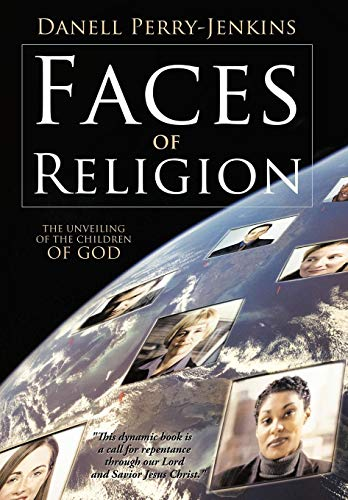 Faces of Religion: The Unveiling of the Children of God: Danell Perry-Jenkins
