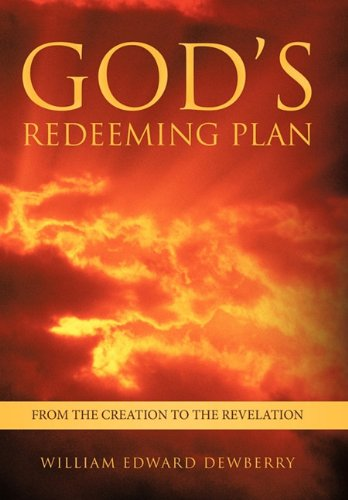 9781449719869: God's Redeeming Plan: From the Creation to the Revelation