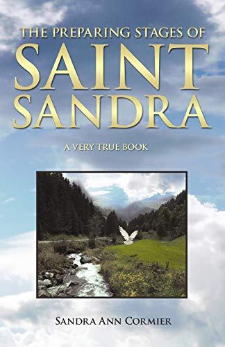 9781449720032: The Preparing Stages of Saint Sandra