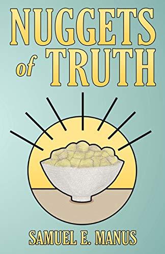 Nuggets of Truth: Samuel E. Manus