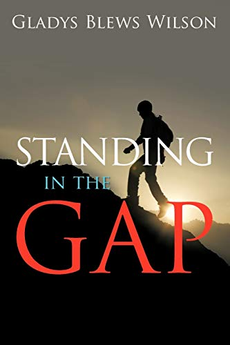Standing in the Gap: Gladys Blews Wilson