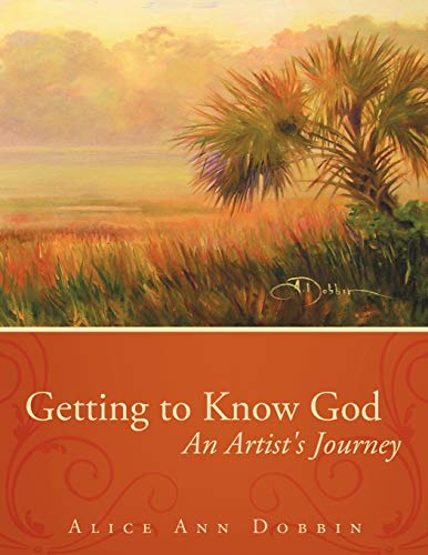 9781449723224: Getting to Know God: An Artist's Journey