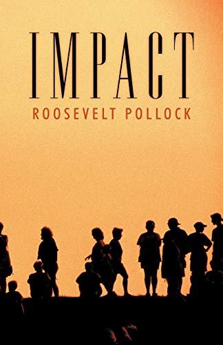 Impact: Roosevelt Pollock