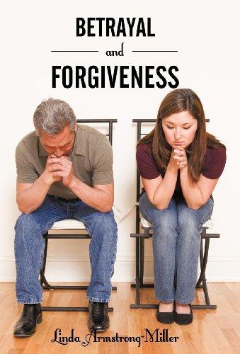 Betrayal and Forgiveness: Linda Armstrong-Miller
