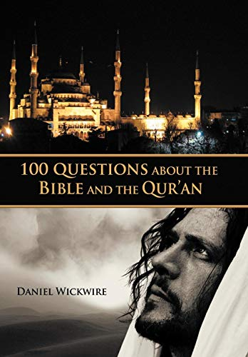 9781449726898: 100 Questions about the Bible and the Qur'an