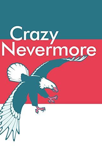 Crazy Nevermore: Elaine Writer