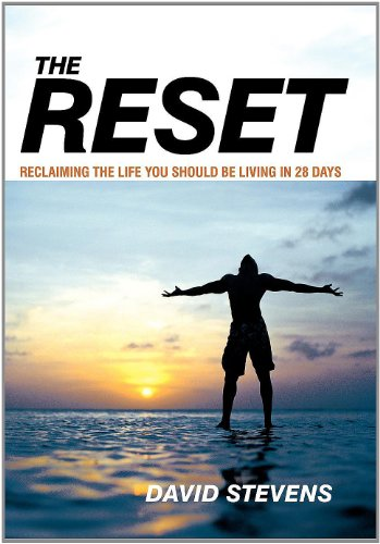 9781449729783: The Reset: Reclaiming the Life You Should Be Living in 28 Days