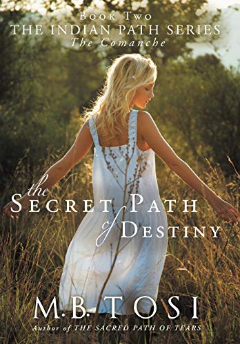 9781449733513: The Secret Path of Destiny