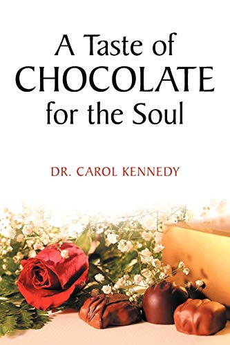 9781449734640: A Taste of Chocolate for the Soul