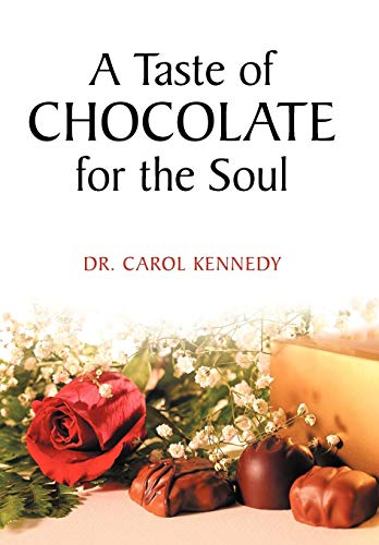 9781449734657: A Taste of Chocolate for the Soul