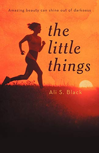 The Little Things: Black, Ali S.