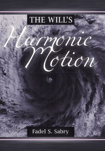 9781449739232: The Will's Harmonic Motion