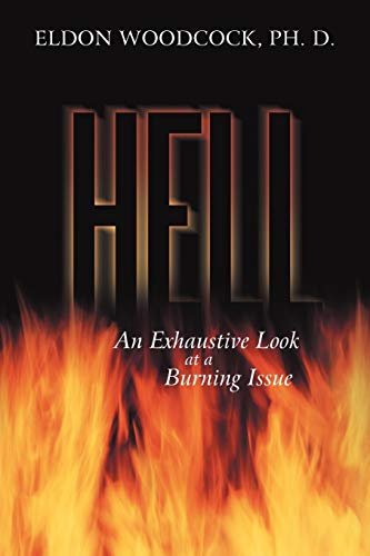 9781449740542: Hell: An Exhaustive Look at a Burning Issue