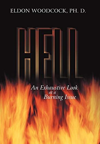 9781449740559: Hell: An Exhaustive Look at a Burning Issue