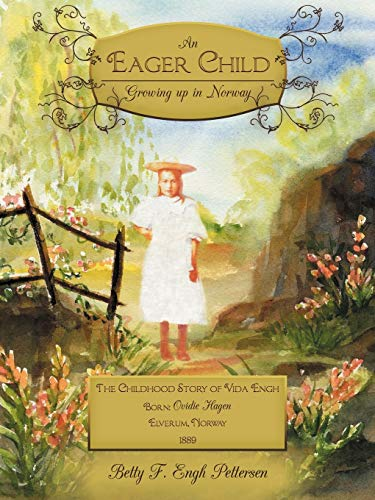 9781449742966: An Eager Child: Growing Up In Norway