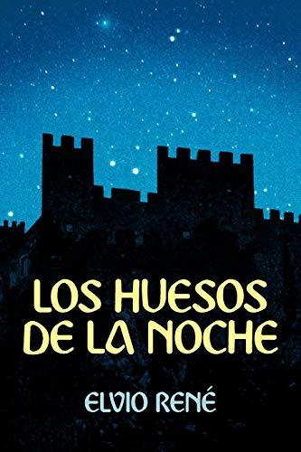 9781449743123: Los Huesos de La Noche