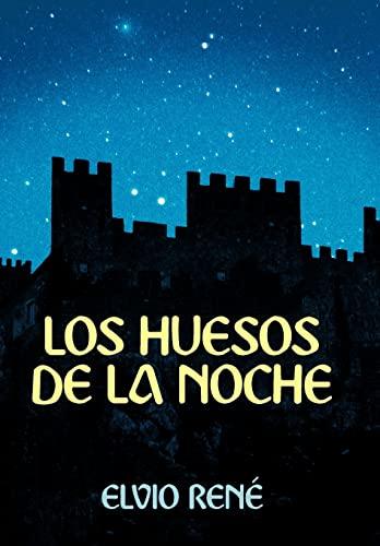 9781449743130: Los Huesos de La Noche