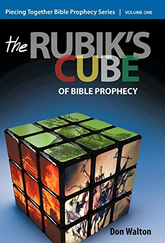 9781449743543: 1: Piecing Together Bible Prophecy: Volume One: The Rubik's Cube of Bible Prophecy