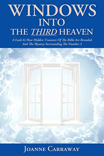 9781449743826: Windows Into the Third Heaven: A Look at How