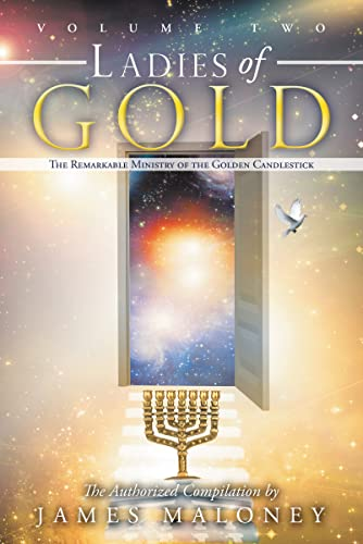 9781449746391: Ladies of Gold Volume Two: The Remarkable Ministry of the Golden Candlestick (Volume 2)