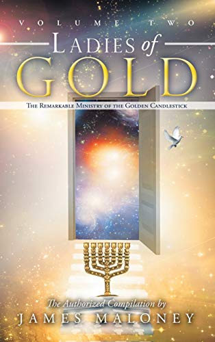 9781449746407: Volume Two Ladies of Gold: The Remarkable Ministry of the Golden Candlestick