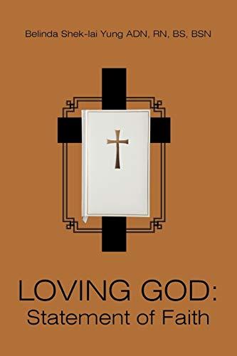 Loving God Statement of Faith: Belinda Shek-Lai Yung