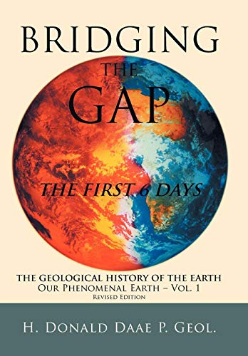 9781449748142: Bridging the Gap: The First 6 Days