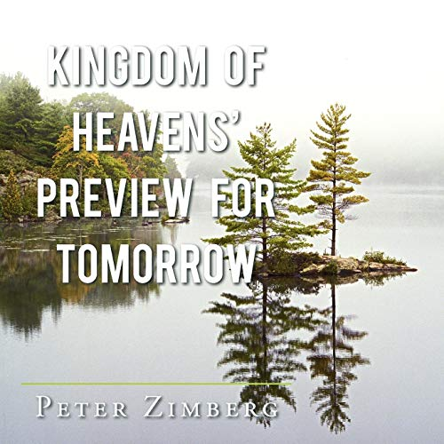 Kingdom of Heavens Preview for Tomorrow: Peter Zimberg