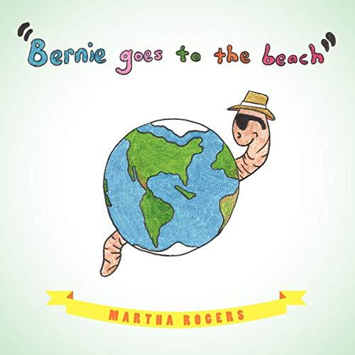 9781449751876: Bernie Goes to the Beach: Bernie's Journey