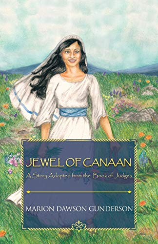 9781449752026: Jewel of Canaan: A Story Adapted from the Book of Judges