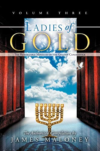 9781449753573: Ladies of Gold, Volume Three: The Remarkable Ministry of the Golden Candlestick