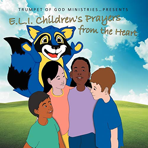 9781449754785: E.L.I. Children's Prayers from the Heart