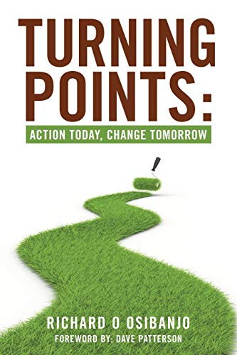 9781449756086: Turning Points:: Action Today, Change Tomorrow