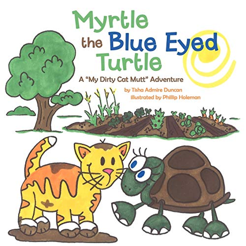 9781449757274: Myrtle The Blue Eyed Turtle: A