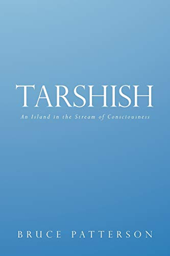 9781449757564: Tarshish: An Island in the Stream of Consciousness