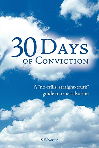 9781449757847: 30 Days of Conviction: A