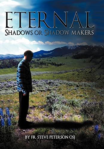 9781449759810: Eternal Shadows or Shadow Makers